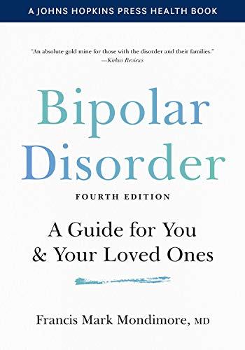 Bipolar Disorder: A Guide for You and...