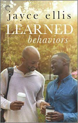 Learned Behaviors: A Single Dad Romance (Higher Education Book 1) by [Jayce Ellis]
