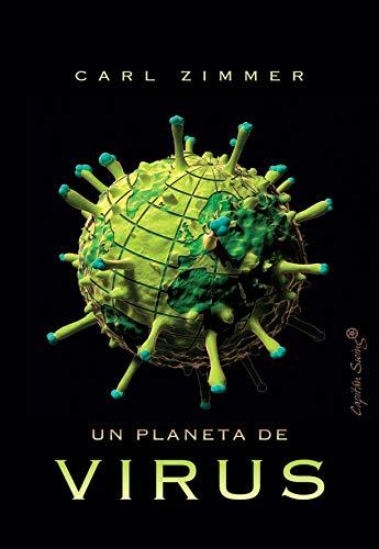 Un planeta de virus de Carl Zimmer