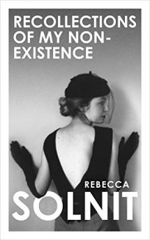 Recollections of My Non-Existence by [Rebecca Solnit]