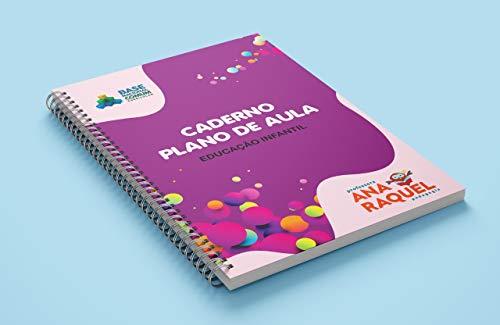 Cuaderno de planes de lecciones de BNCC: paso a paso cómo planificar de acuerdo con BNCC (BNCC INFANTIL Libro 1)