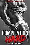 3 Romans Gays HARD: (Compilation Porno Gay très CHAUDE)