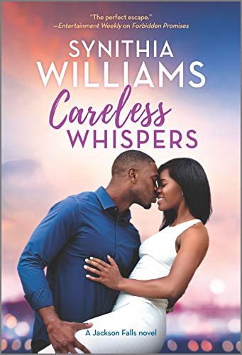 Careless Whispers (Jackson Falls) by [Synithia Williams]