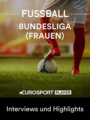 Fußball: Flyeralarm Frauen-Bundesliga 2019/20 - Interviews und Highlights