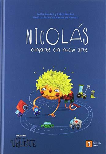 NICOLÁS COMPARTE CON MUCHO ARTE: 4 (Ande yo valiente)
