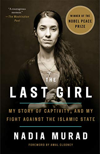 The Last Girl: My Story of Captivity, and My Fight Against the Islamic State Kindle Edition