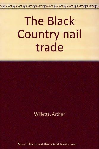 The Black Country nail trade