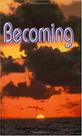 Becoming (Handbook for the New Paradigm, Vol. 3)
