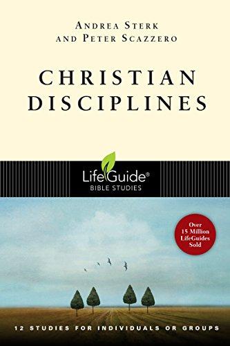 Christian Disciplines (LifeGuide Bible Studies)