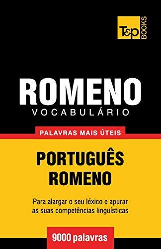 Vocabulario Portugues-Romeno - 9000 Palavras Mais Uteis
