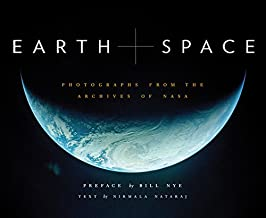 Earth and Space: Photographs from the Archives of NASA (Outer Space Photo Book, Space..
