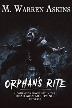 Orphan's Rite by [M. Warren  Askins]