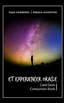 ET Experiencer Oracle: Card Deck Companion Book