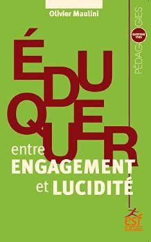 Eduquer, entre engagement et lucidité