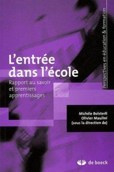 L'entrée dans l'école: Rapport au savoir et premiers apprentissages (2007)