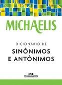 Michaelis. Dicionário de Sinônimos e Antônimos