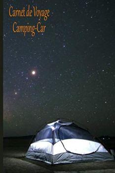 Carnet de voyage camping-car: Journal organiser de voyage . Carnet de voyage . Journal de bord à remplir . caravane van et voyage sur la route