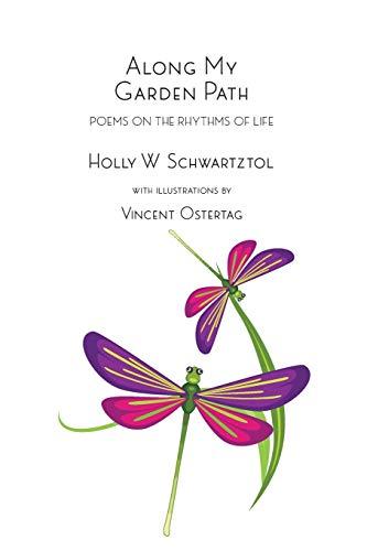 Along My Garden Path: Poems on the Rhythms of Life