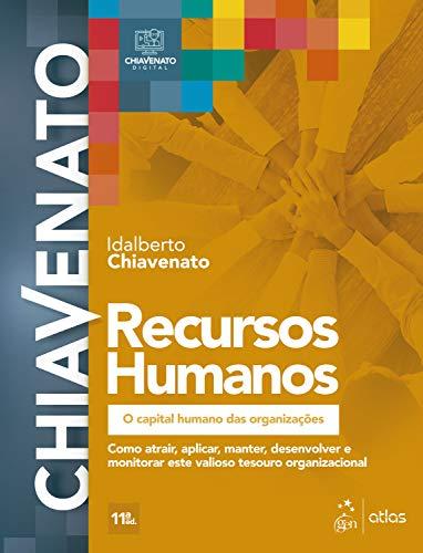 Recursos Humanos - O Capital Humano das Organizações