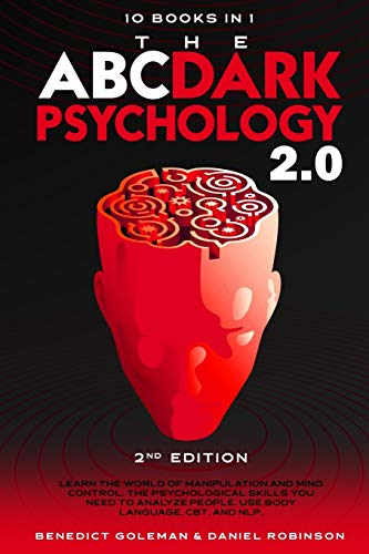 The ABC ... Dark Psychology 2.0 – 10 Books in 1 - 2nd...