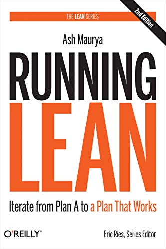 Running Lean: Iterate from Plan A to a Plan That Works (Lean (O'Reilly)) (English Edition)