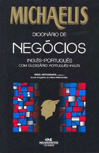 Michaelis Dicionário De Negócios. Inglês-Português