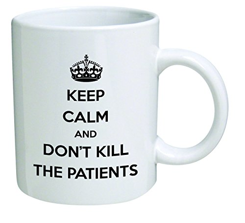 Funny Mug - Keep calm and don't kill patients, doctor,...