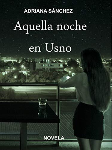 Aquella noche en Usno de Adriana Sanchez