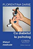 Cu diabetul la psiholog: Sfaturi medicale