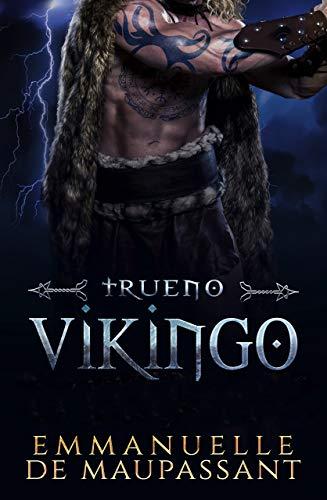 Trueno Vikingo: un romance histórico vikingo - Guerreros Vikingos volumen uno - (edición en español)