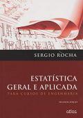 Estadística general y aplicada: para cursos de ingeniería