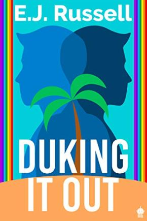 Duking It Out: A M/M Superhero Romance (Royal Powers Book 1) by [E.J. Russell]