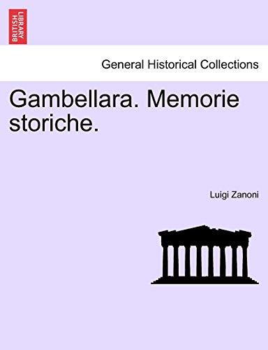 Zanoni, L: Gambellara. Memorie storiche.