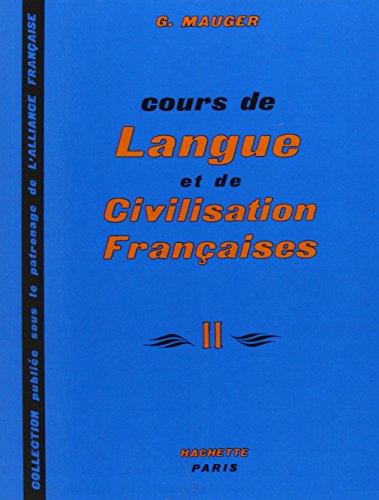 Cours de langue et de civilisation francaise no 2: Cours de langue et de civilisation françaises -