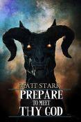 Prepare to Meet Thy God by [Matt Starr]