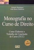 Monografia No Curso De Direito. Como Elaborar O Trabalho De Conclusão De Curso (TCC)