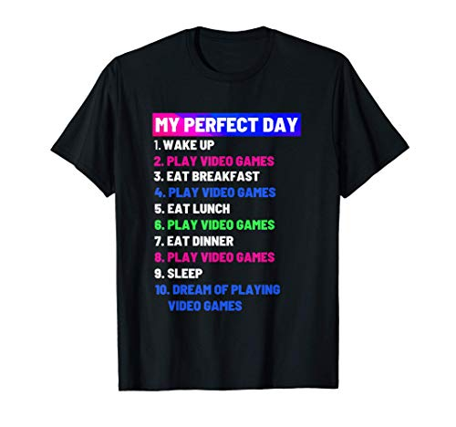 Gamer Girl Video Game Perfect Day T-Shirt