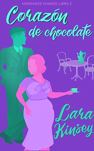 Corazón de chocolate: novela corta romántica (Hermanos Chance nº 2)