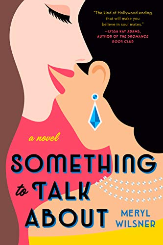 Something to Talk About (English Edition) eBook: Wilsner, Meryl:  Amazon.com.mx: Tienda Kindle