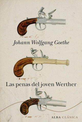 Las penas del joven Werther (Clásica) de [Johann Wolfgang Goethe, Isabel Hernández]