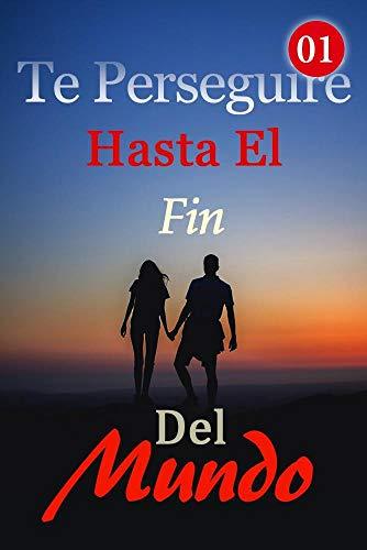 Te Perseguiré Hasta El Fin Del Mundo 1 de Mano Book