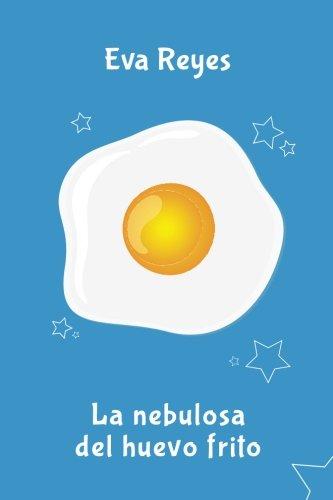 La nebulosa del huevo frito
