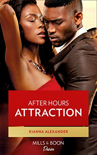 After Hours Attraction (Mills & Boon Desire) (404 Sound, Book 2) by [Kianna Alexander]