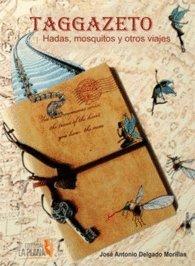 Taggazeto: Mosquitos, hadas y otros viajes (Narrativa)