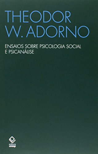 Essays on social psychology and psychoanalysis