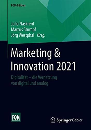 Marketing & Innovation 2020: Digitalität - die Vernetzung von digital und analog