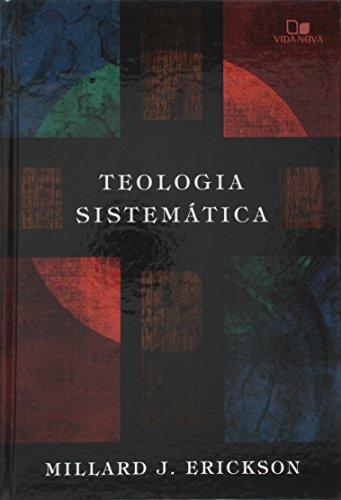Teologia sistemática (ERICKSON)