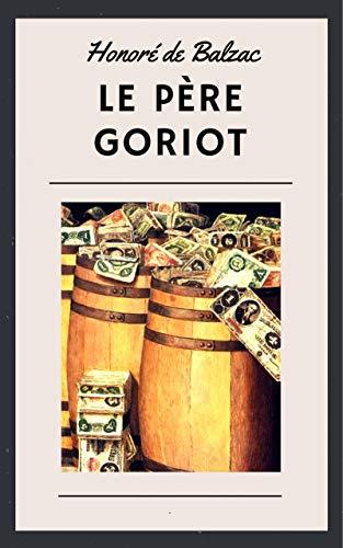 Honoré de Balzac: Le Père Goriot