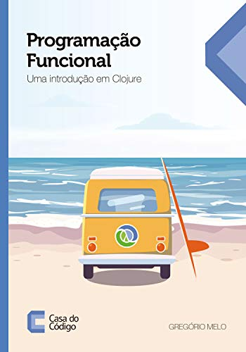 Functional Programming: An Introduction to Clojure