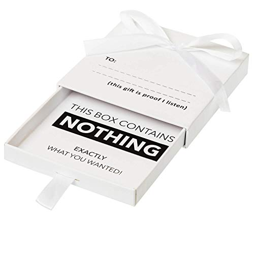 The Present of Nothing - For the person who has everything,...